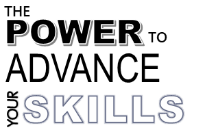 The Power To Advance Your Skills